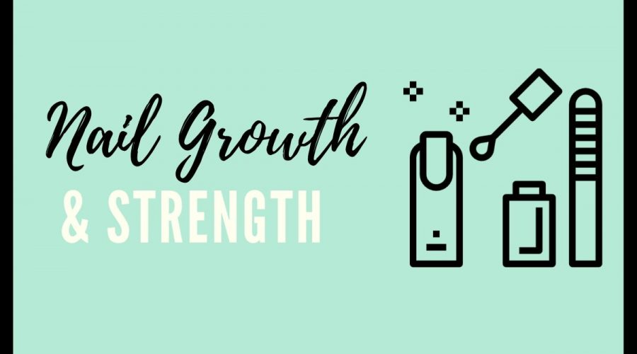 Nail growth and strength